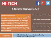 Hi Tech Institute For Laptop Hardware Training Institute In Laxmi Naga
