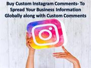 Simple Trick For Buying Custom Instagram Comments
