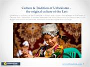 Culture & Tradition of Uzbekistan – the original culture of the East