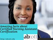 Amazing facts about Certified Nursing Assistant Certification
