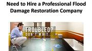 Need To Hire A Professional Flood Damage Restoration Company