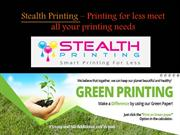 Stealth Printing – Printing for less meet all your printing needs