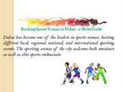 Booking Sports Venues in Dubai – a Short Guide