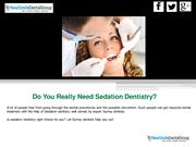 Why Dental Patients Need Sedation Dentistry?