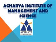 Acharya institute of science and management