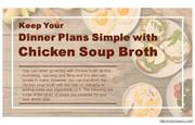 Types of simple chicken soup to consider making.