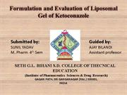 FORMULATION AND EVALUATION OF LIPOSOMAL GEL OF KETOCONAZOLE