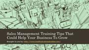 Sales Management Training Tips That Could Help Your Business To Grow