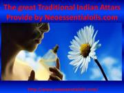 The Great Traditional Indian Attars Provide By Neoessentialoils.com