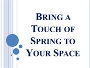 Bring a Touch of Spring to Your Space
