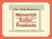 Maverick Roller Products Services