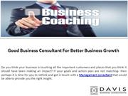 Good Business Consultant For Better Business Growth