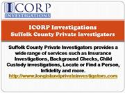 Suffolk County Private investigators