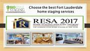 Choose the best Fort Lauderdale home staging services