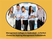 Management Colleges In Hyderabad – A Perfect Choice For Aspiring Manag
