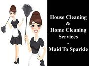 Best House Cleaning & Home Cleaning Services- Maid To Sparkle
