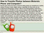 How to Transfer Photos between Motorola Phone and Computer
