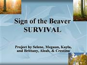 Sign of the Beaver - Survival (Group 2)