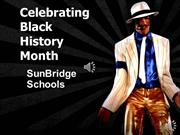 SunBridge Black History Month Powerpoint 2017