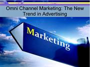 Omni Channel Marketing- The New Trend in Advertising