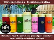 Homejuice.com.au - Pressed Juices Menu