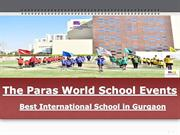 Best International School in Gurgaon - The Paras World School Events