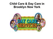 childcare &dayvcare services in Brooklyn Ny