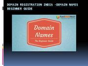 Domain Registration India -Domain Names Beginner Guide