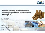 Research Offers 10-Year Forecast on Powder packing machine Market