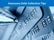Awesome Debt Collection Tips