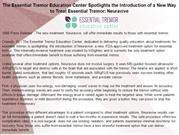 The Essential Tremor Education Center Spotlights the Introduction