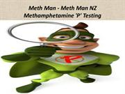 Meth Man - Meth Man NZ Methamphetamine 'P' Testing