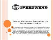 Special Motorcycle Accessories for Your Comforting Ride