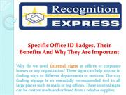 Specific Office ID Badges, Their Benefits And