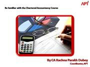 Be Familiar with the Chartered Accountan