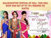 Xclusiveoffer Festival of Holi - This holi shop and get up to 75% reba