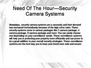 Need Of The Hour—Security Camera Systems