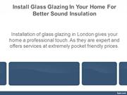 Glass Glazing In London