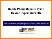 Mobile Phone Repairs Perth-Device Expert Mobile Phone Perth