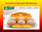 The Variety of Egg Carton Manufacturer