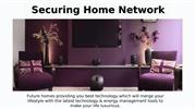 Securing Your Home Network-Future Homes