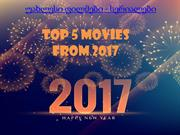 top 5 2017 movies