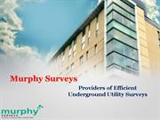 Providers of Efficient Underground Utility Surveys - Murphy Surveys