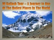 Mt Kailash Tour – A Journey to One Of The Holiest Places In The World