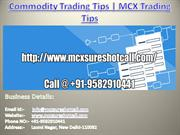 CommodityTrading Tips | MCX Trading Tips