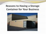 Reasons to Having a Storage Container for Your Business