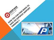 How you can find ways to save on Gatwick airport parking