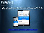 Iphone and ipad apps development with App & web Tech