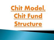 Chit-Model, Chit Fund Structure, Chit Fund Models, Chit Structure