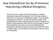 How Telemedicine Can Be of Immense Help during